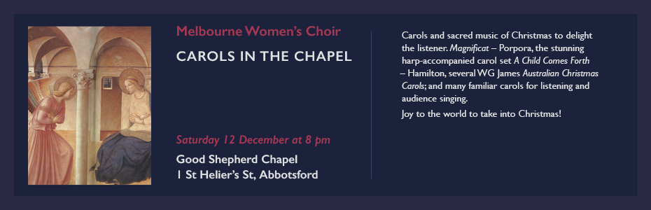 melbourne women's choir carols in the chapel