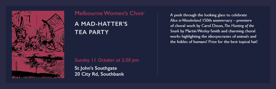 melbourne women's choir mad-hatter's tea party