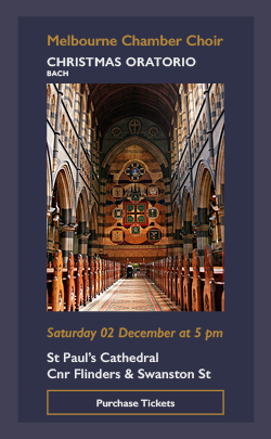 bach christmas oratorio concert st pauls cathedral Melbourne